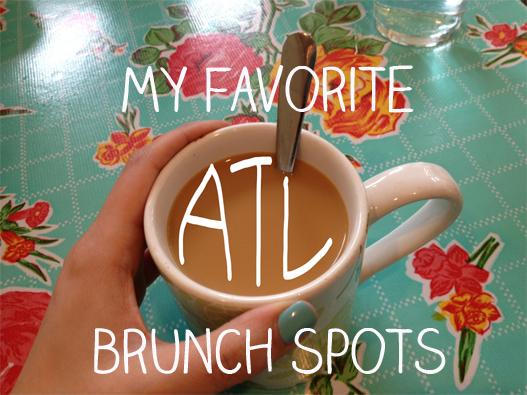My Favorite Atlanta Brunch Spots